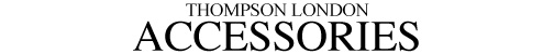 Thompson London Accessories