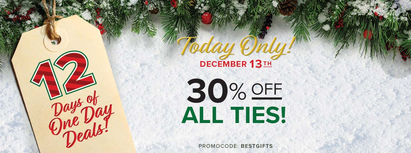12 Days of Daily Deals | Day 12 | Ties